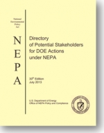 2013 Directory of Potential Stakeholders for DOE Actions under NEPA Issued