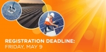 "<a  href=""http://energy.gov/eere/sunshot-summit/registration"">Register by May 9</a> to attend the SunShot Grand Challenge Summit, May 19-22, 2014."