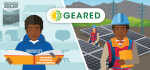 The Grid Engineering for Accelerated Renewable Energy Deployment program, also known as GEARED, is a training and education framework that prepares current and future utility-sector professionals to operate the electric grid with increasingly higher levels of solar electricity.