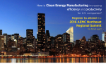 The American Energy & Manufacturing Competitiveness Summit in New York, New York convenes May 12, 2016 to address the most critical, over-the-horizon energy and manufacturing challenges and opportunities affecting U.S. prosperity and clean energy manufacturing in the northeast and across the United States.