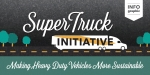 "Our latest infographic explains how heavy-duty trucks are more getting more sustainable thanks to the Energy Department's SuperTruck initiative. | Infographic by <a href=""/node/1332956"">Carly Wilkins</a>, Energy Department."