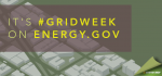 Thanks for joining us for #GridWeek! | Graphic by Sarah Gerrity, Energy Department.