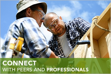 Photo of two men working on a house, with the words, 'Connect with peers and professionals.'