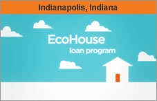 Logo image of the EcoHouse Loan Program. The headline over the photo reads 'Indianapolis, Indiana.'