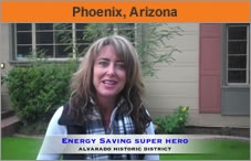 Photo of a woman facing the camera, head and shoulders, with the text 'Energy Savings Super Hero' along the bottom of the screen. The headline over the photo reads 'Phoenix, Arizona.'