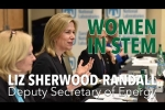 Women in STEM: Deputy Secretary Liz Sherwood-Randall
