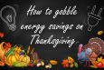 Five Energy-Savings Things I am Thankful for this Year