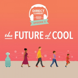 Podcast episode cover art for Direct Current Episode: The Future of Cool