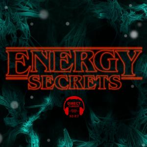 Episode artwork for Direct Current S2 E7: Energy Secrets