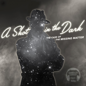 Podcast episode cover art for Direct Current Episode: A Shot in the Dark