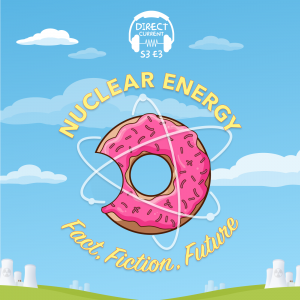 Nuclear energy podcast promo