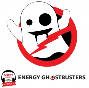 Podcast episode cover art for Direct Current Episode: Energy Ghostbusters